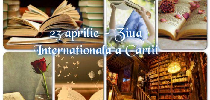 23 aprilie – Ziua Internationala a cartii si a drepturilor de autor