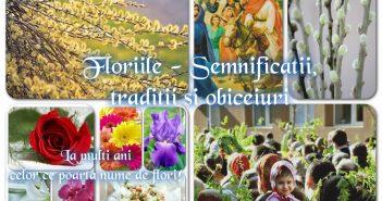 Floriile – semnificatii, traditii si obiceiuri