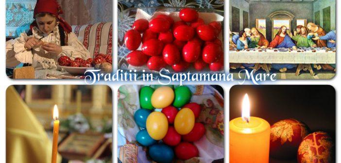 Saptamana Mare – semnificatii, traditii si obiceiuri