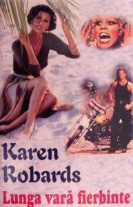 Lunga vara fierbinte - Karen Robards