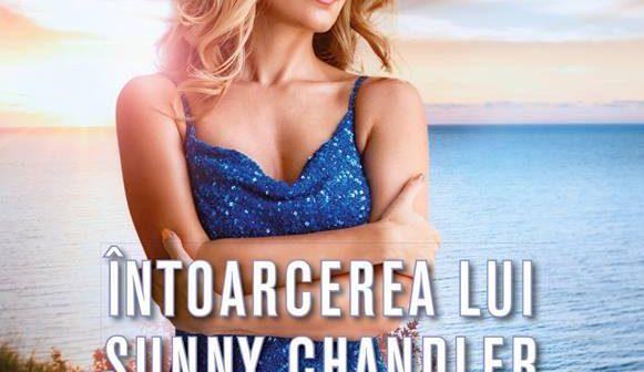 Intoarcerea lui Sunny Chandler de Sandra Brown, Editura Litera, Colectia Carti Romantice