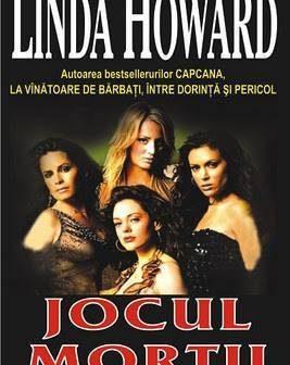 Jocul mortii de Linda Howard, Editura Orizonturi – recenzie