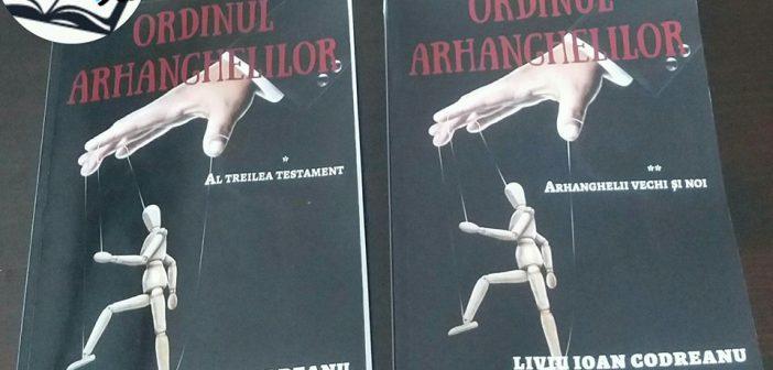 Ordinul Arhanghelilor – Arhanghelii vechi și noi de Liviu Ioan Codreanu, Editura Berg – recenzie