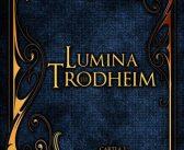 Vicontele Verenței Pierdute, Lumina lui Trodheim de Laura Stirbu, Editura Quantum – recenzie