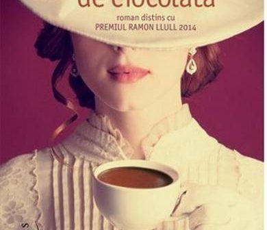 Poftă de ciocolată de Care Santos, Editura Humanitas Fiction – recenzie