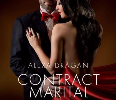 Contract marital. Volumul 2 de Alexa Dragan, Editura Libris Editorial – recenzie